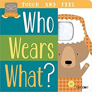 Bendon Who Wears What? Touch & Feel Learning Toy Board Book Learning Toy