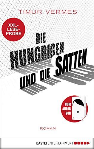 XXL-Leseprobe: Die Hungrigen und die Satten: Roman