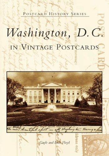 Washington, D.C. in Vintage Postcards (DC) (Postcard History)