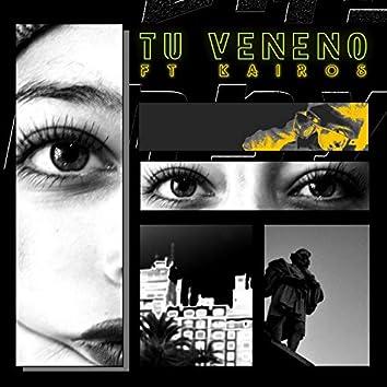 Tu veneno (feat. Kairos)
