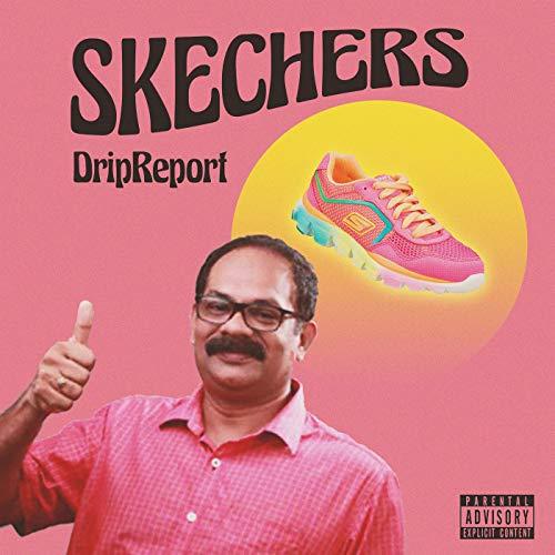 Skechers [Explicit]