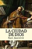 La Ciudad de Dios (Spanish) Edition