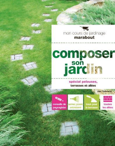 Composer son jardin