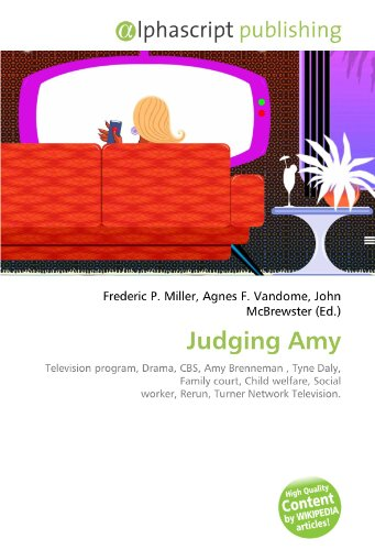 Judging Amy: Television program, Drama, CBS, Amy Brenneman , Tyne Daly, Family court, Child welfare, Social worker, Rerun, Turner Network Television.