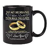 Aoten Taza con texto en inglés 'to My Husband/Wife I Wish I...