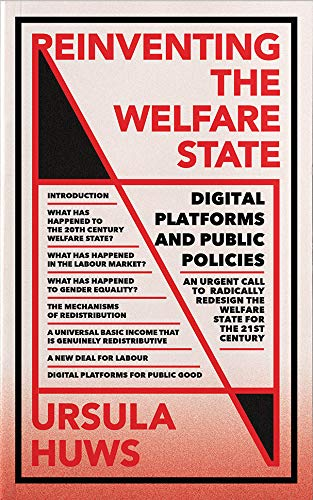 Reinventing the Welfare State: Digital Platforms and Public Policies (FireWorks) (English Edition)