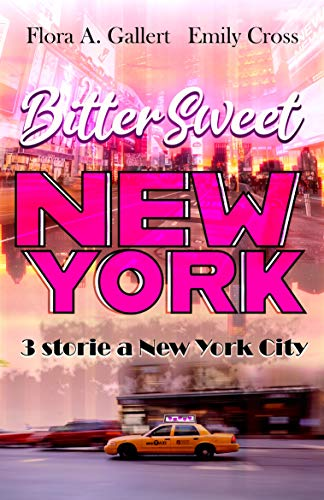 Bittersweet New York