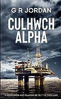 Culhwch Alpha: A Highlands and Islands Detective Thriller
