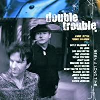 Been a Long Time by DOUBLE TROUBLE (2001-08-02)