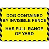 Lilyanaen New Metal Sign Aluminum Sign Dog Contained by Invisible Fence Has Full Range Yard Plaque for Yard Garage Driveway House Fence for Outdoor & Indoor 8'x12'