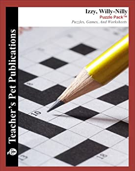 Izzy Willy-Nilly Puzzle Pack - Teacher Lesson Plans Activities Crossword Puzzles Word Searches Games and Worksheets  Paperback