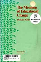 The meaning of educational change