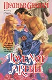 Love Not a Rebel (Cameron Family Book 3)
