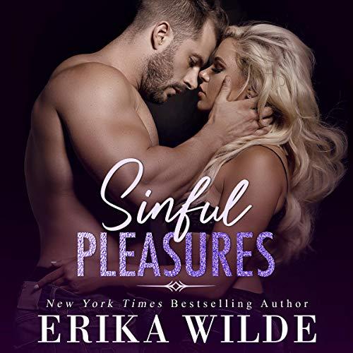 Sinful Pleasures Audiobook By Erika Wilde cover art