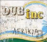 Songtexte von Dub Inc - Afrikya