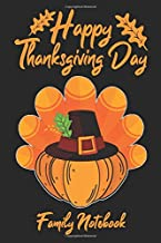Happy Thanksgiving Day Family Notebook: Turkey & Pumpkin Funny Cover Lined Journal Paper Wide Ruled Composition Notebook For School Teacher & Students ... From Family and Friends For Turkey Lovers