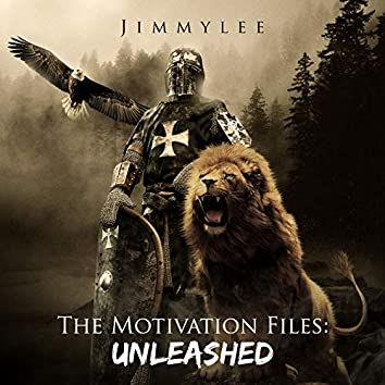 The Motivation Files: Unleashed