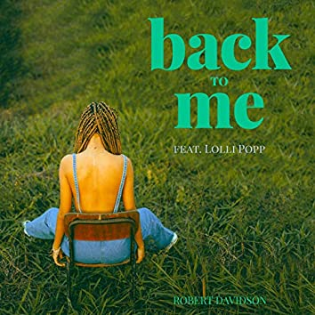 Back to Me (feat. Lolli Popp)