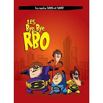 Chanson thème des Bye Bye de RBO