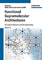Functional Supramolecular Architectures, 2 Volume Set: For Organic Electronics and Nanotechnology