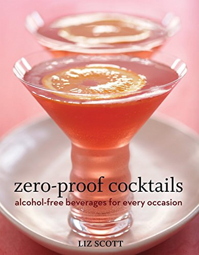 Zero-Proof Cocktails: Alcohol-Free Beverages for Every Occasion