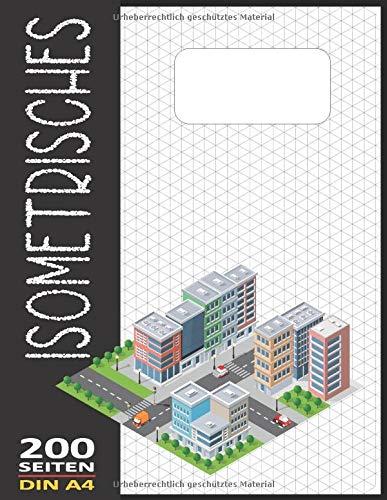 Isometriepapier A4 Isometrisches Zeichnen | Isometrie 3D-Zeichenblock | Dreiecknetzpapier Notizbuch 200 Sleiten: Architektur Geschenk Notizbuch Zeichen Technik Isometrieblock N°42