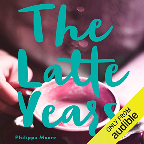 The Latte Years audiobook cover art