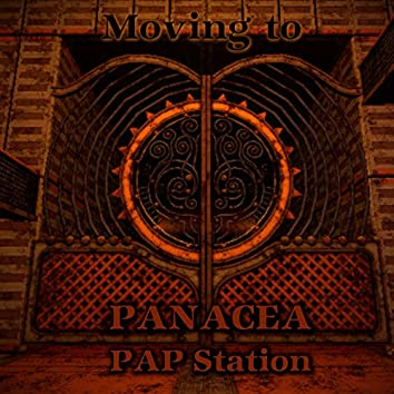 Moving To Panacea PAP Station