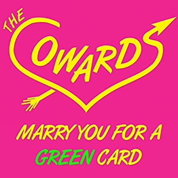 Marry You for a Green Card