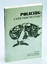 Policing: A View from the Street