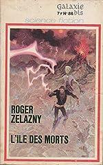 L'Île des morts (Galaxie-bis) de Roger Zelazny