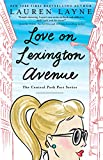 Love on Lexington Avenue (The Central Park Pact Book 2) (English Edition)