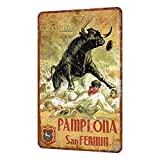 Pamplona San Fermm Vintage Estilo Shabby Chic Cartel de Metal decoración de Pared 8 x 12 Pulgadas