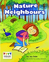 Nature Neighbours (Engage Literacy Orange)