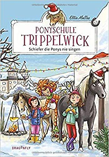 Ponyschule Trippelwick ― Schiefer die Ponys nie singen