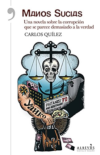 Manos sucias: Novela Negra (Narrativa (alreves))