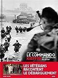 Le Commando Kieffer - Les 177 français du D-Day
