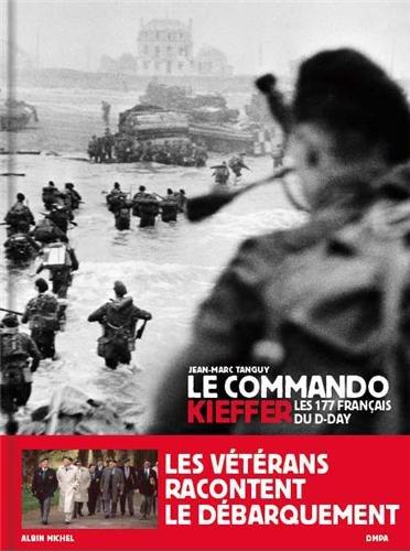 Le Commando Kieffer: Les 177 français du D-Day