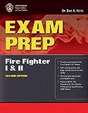 Exam Prep: Fire Fighter I and II (Exam Prep Series)