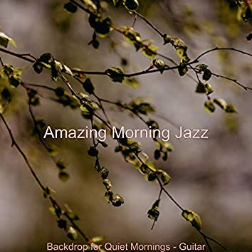 Backdrop for Quiet Mornings - Guitar