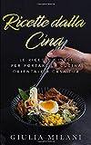 Ricette dalla Cina: Le ricette cinesi per...