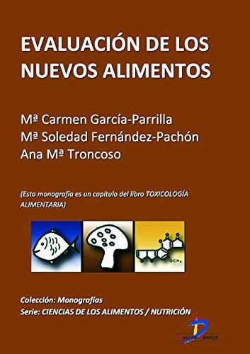 Evaluación de los nuevos alimentos ( Este capitulo pertenece al libro Toxicología alimentaria ) (Spanish Edition)