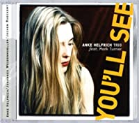 You'll See by Anke -Trio- Helfrich (2002-01-01)