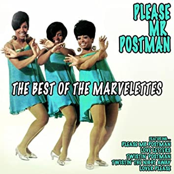 Please Mr Postman: The Best of the Marvelettes