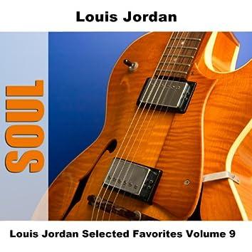 Louis Jordan Selected Favorites, Vol. 9