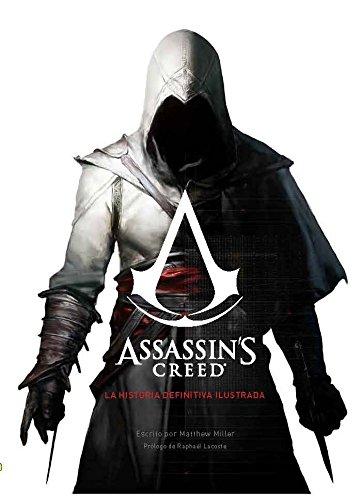 Assassin's Creed. La Historia Definitiva...