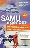 Samu urgences - Guide pratique des médicaments et leurs indications thérapeutiques