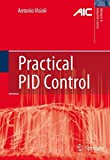 Practical PID Control (Advances in Industrial Control) (English Edition)