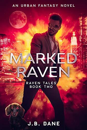 MARKED RAVEN by Dane, J.B.