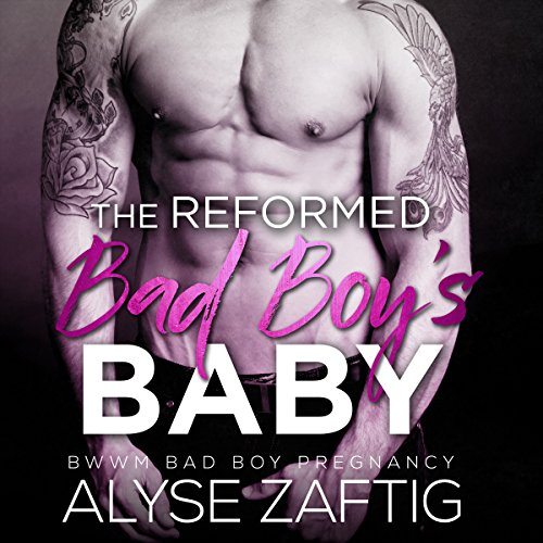 The Reformed Bad Boy's Baby audiobook cover art